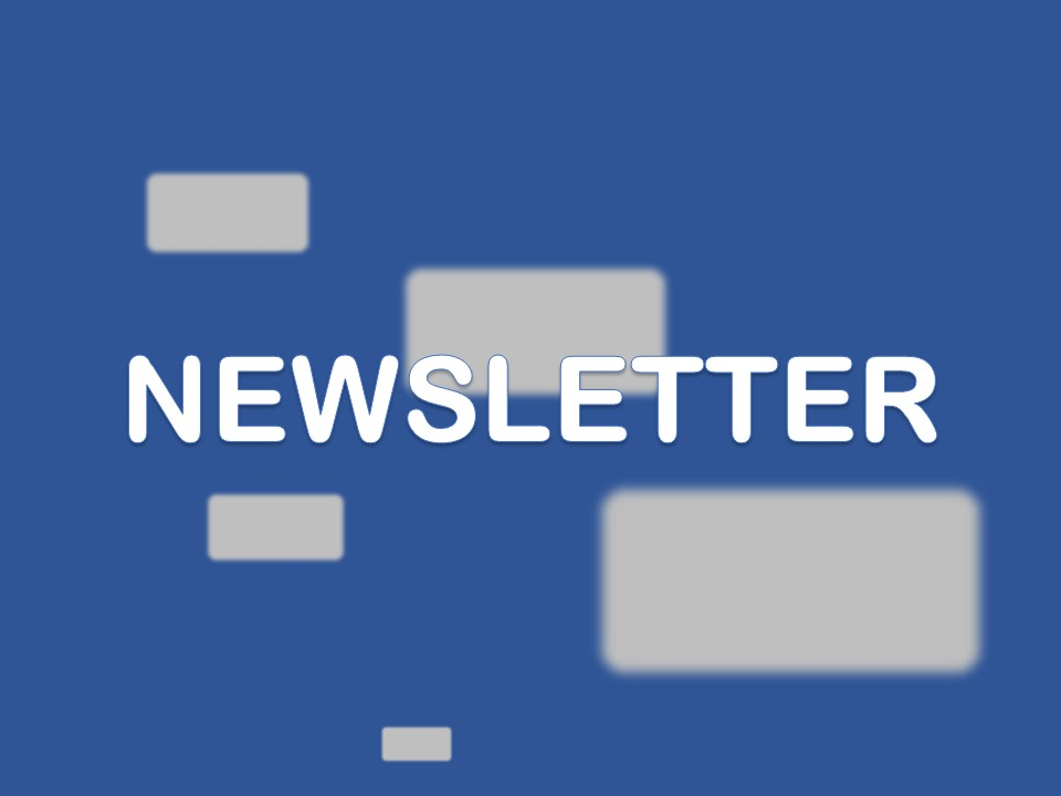 Read Monthly Newsletters Here